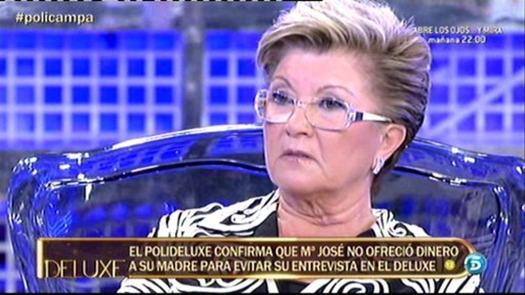 Mª José Campanario no ofreció dinero a su madre para evitar su entrevista en El Deluxe