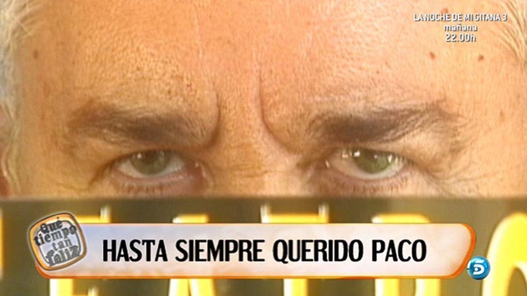 Hasta siempre Paco