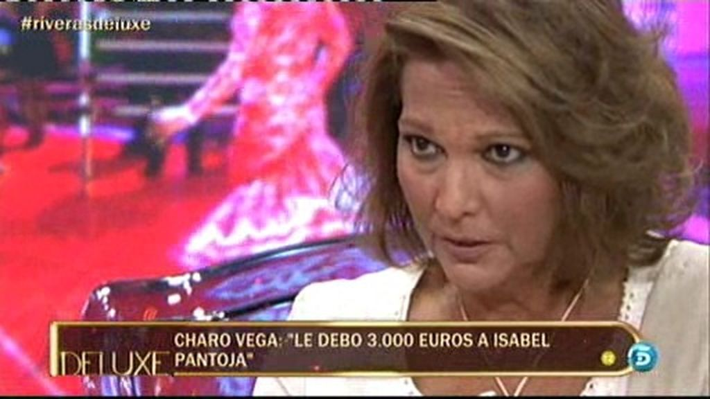 "Charo Vega: ""Le debo 3.000 euros a Isabel"""