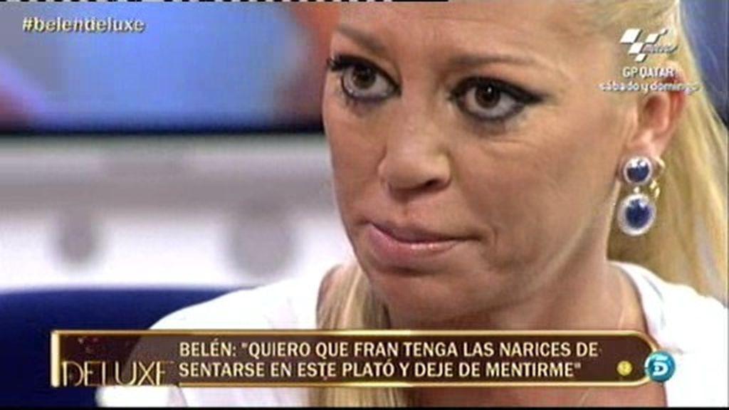 """Belén Esteban: """"Fran nos ha mentido a todos y a mí la primera"""""""