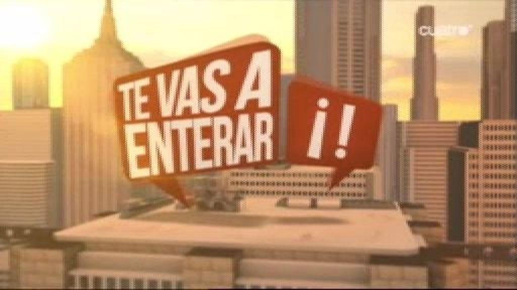 'Te vas a enterar' (26/02/13)
