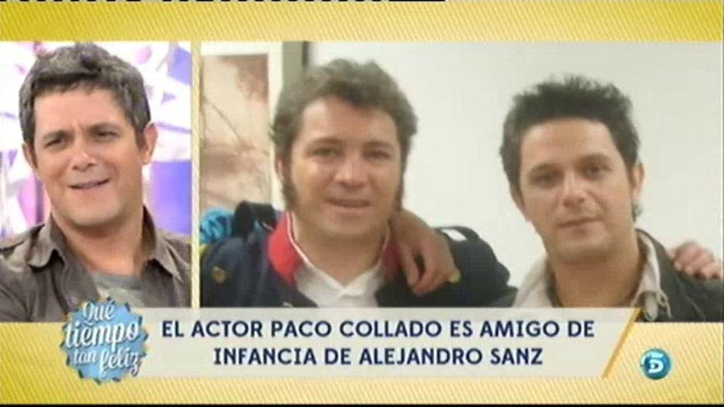 Alejandro Sanz y el actor Paco Collado se criaron en el mismo barrio
