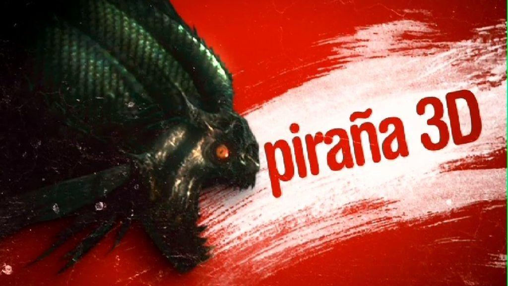 'Piraña 3D'