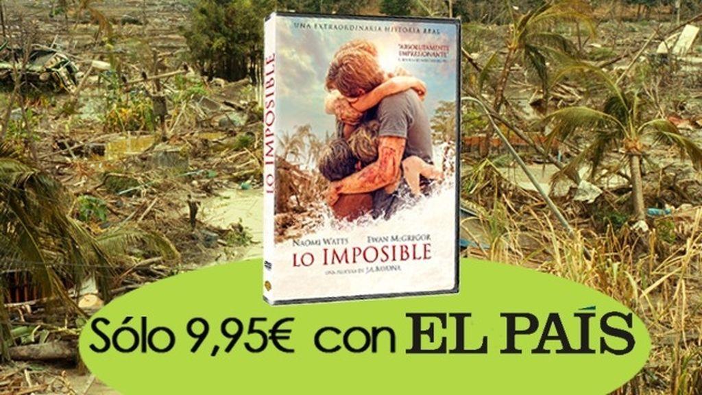Lo imposible por sólo 9,95€ con El País
