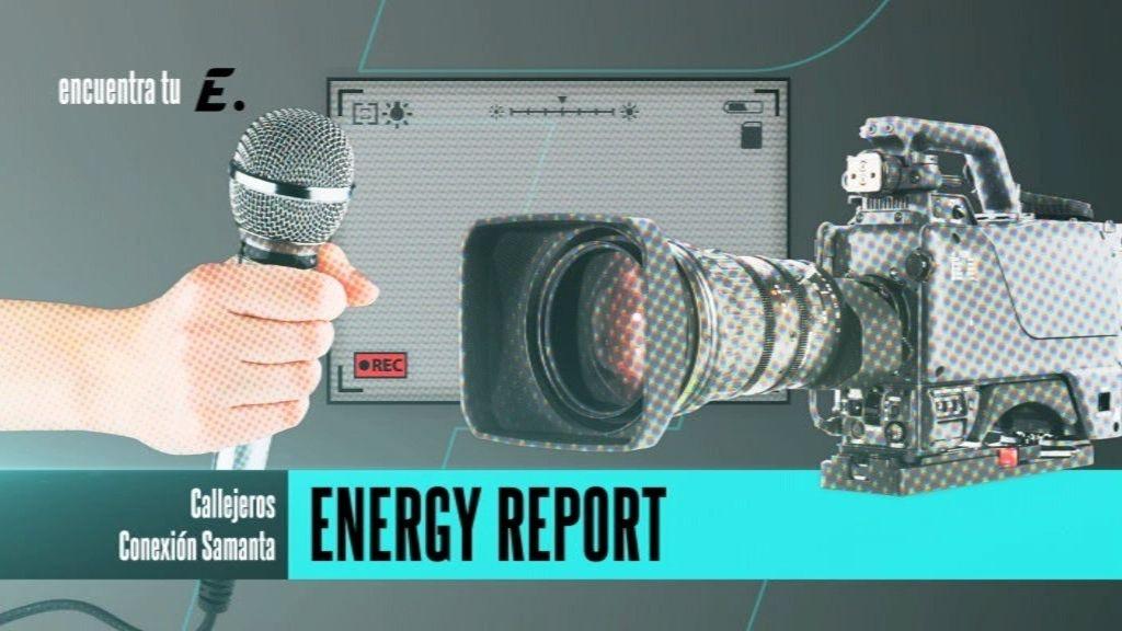 Energy Report, una ventana a la realidad