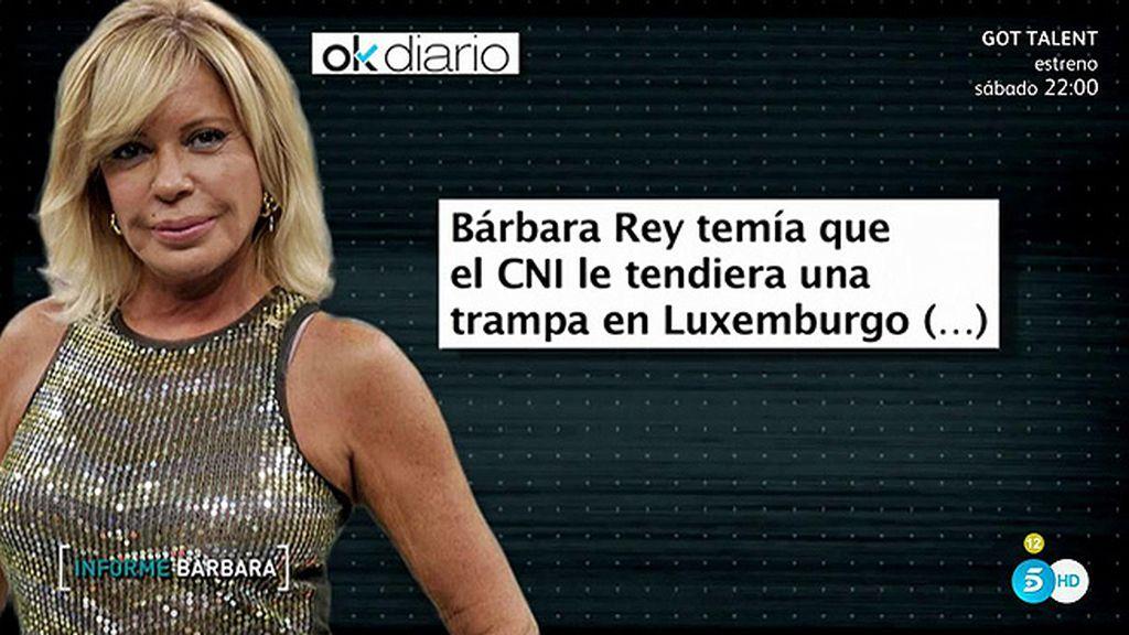 Barbara Rey temía que el CNI le tendiera una trampa en Luxemburgo, según 'Ok Diario'