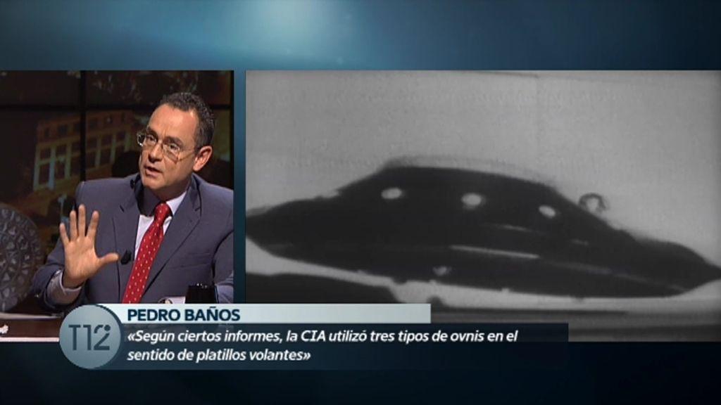 """Pedro Baños: """"La CIA utilizó tres tipos de OVNIS en el sentido de platillos volantes"""""""