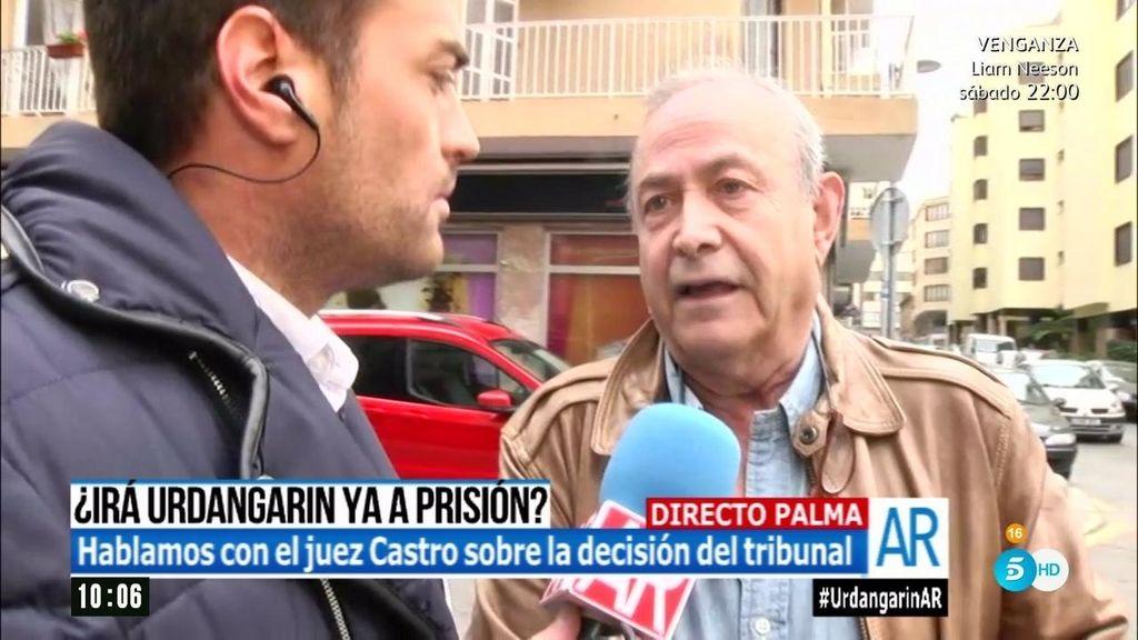 """El juez Castro habla del caso Nóos: """"Las sentencias se dictan para ser ejecutadas"""""""