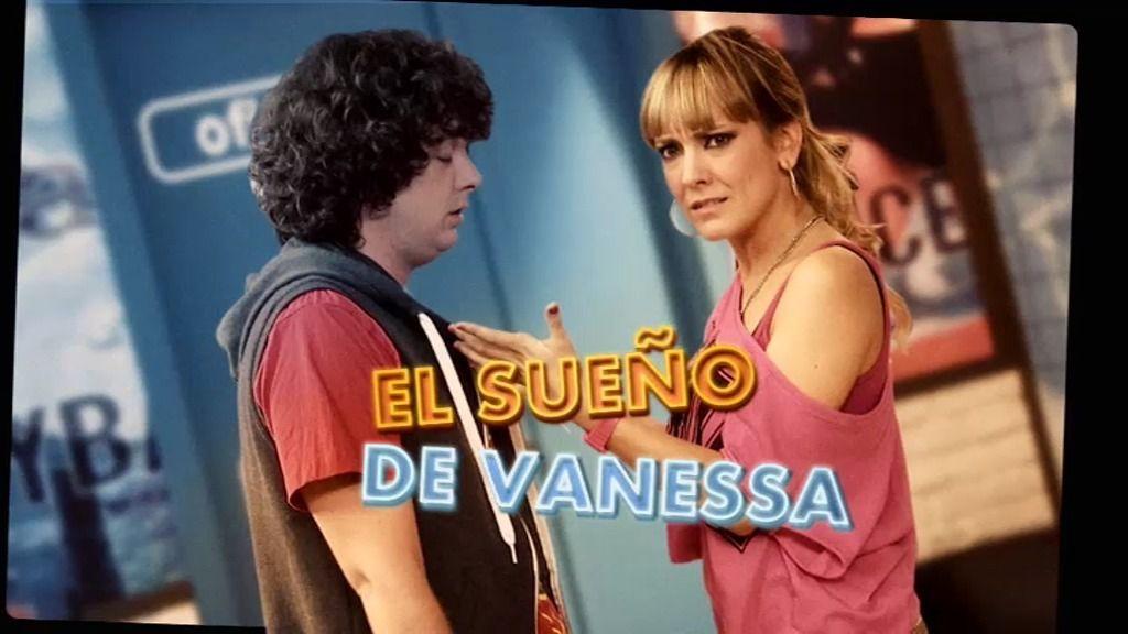 Vanessa y sus sueños eróticos con Chema