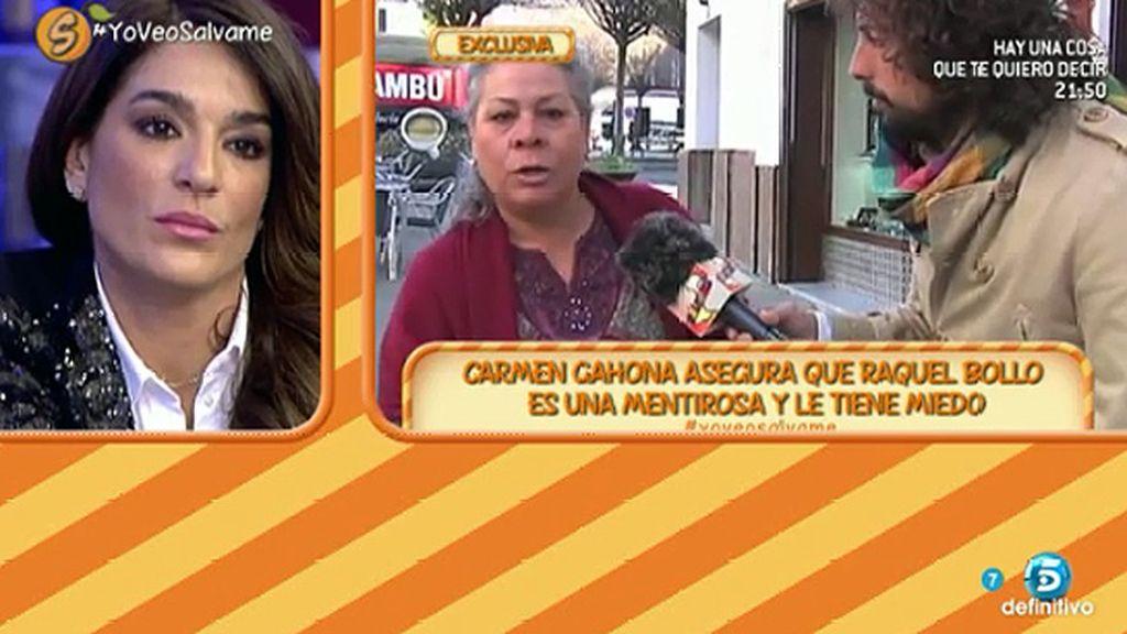 """Carmen Gahona: """"Raquel no se atreve a sentarse conmigo porque me tiene miedo"""""""