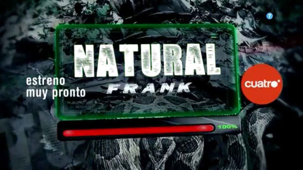 'Natural Frank', muy pronto en Cuatro