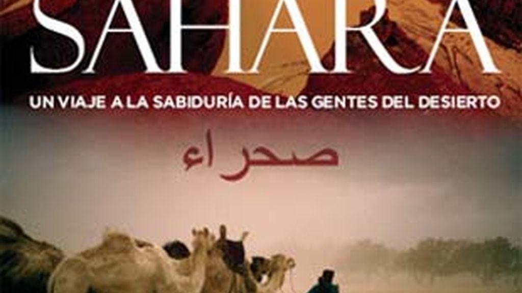 """Portada del libro """"Sahara: Un viaje a la sabiduría de las gentes del desierto"""" de Josto Maffeo y Ángeles Blanco."""