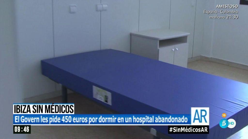 Ibiza pide 450 euros a los médicos por dormir en un hospital abandonado