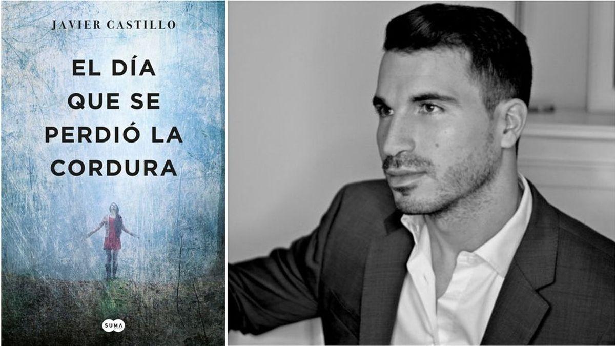 'El día que se perdió la cordura' de Javier Castillo