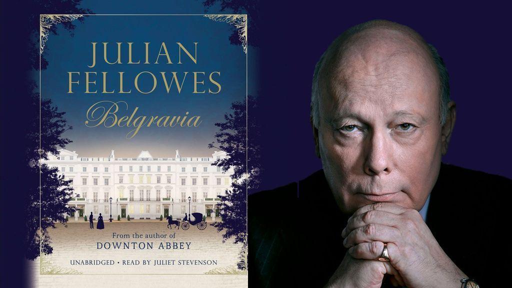 'Belgravia' de Julian Fellowes