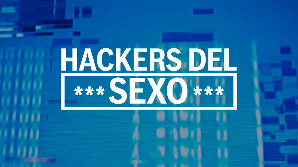 hackers del sexo
