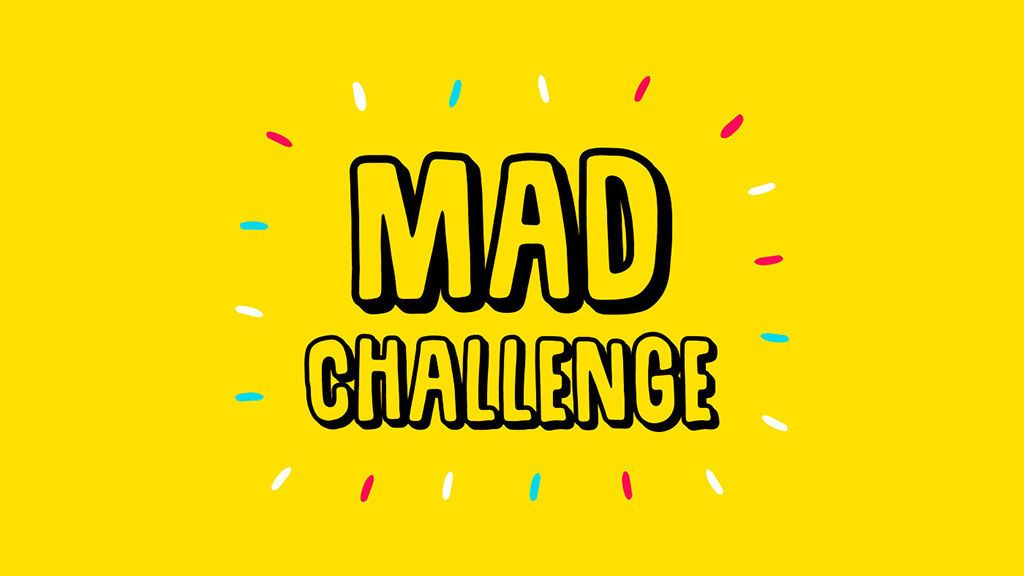 mad challenge