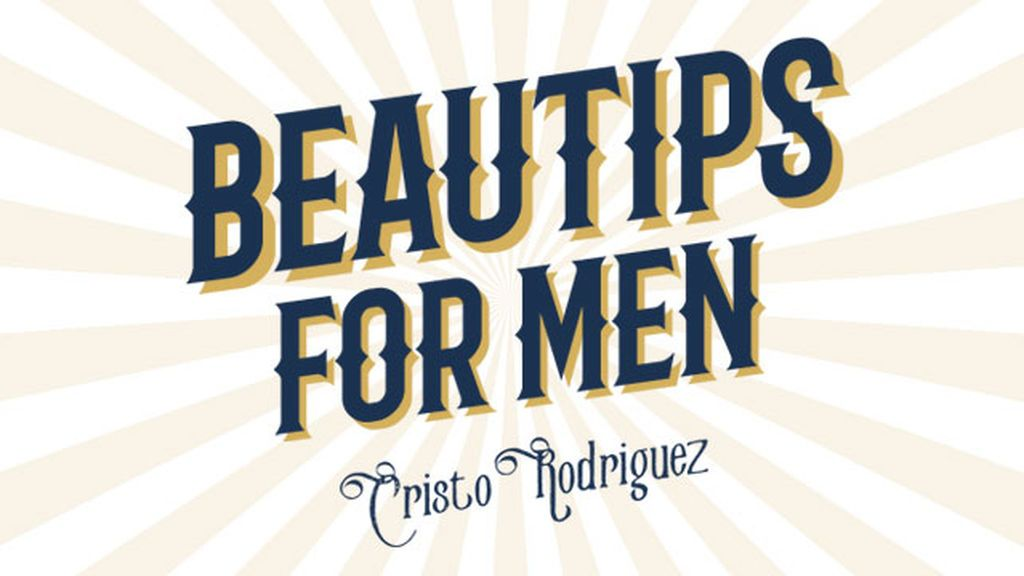 Beautips for men