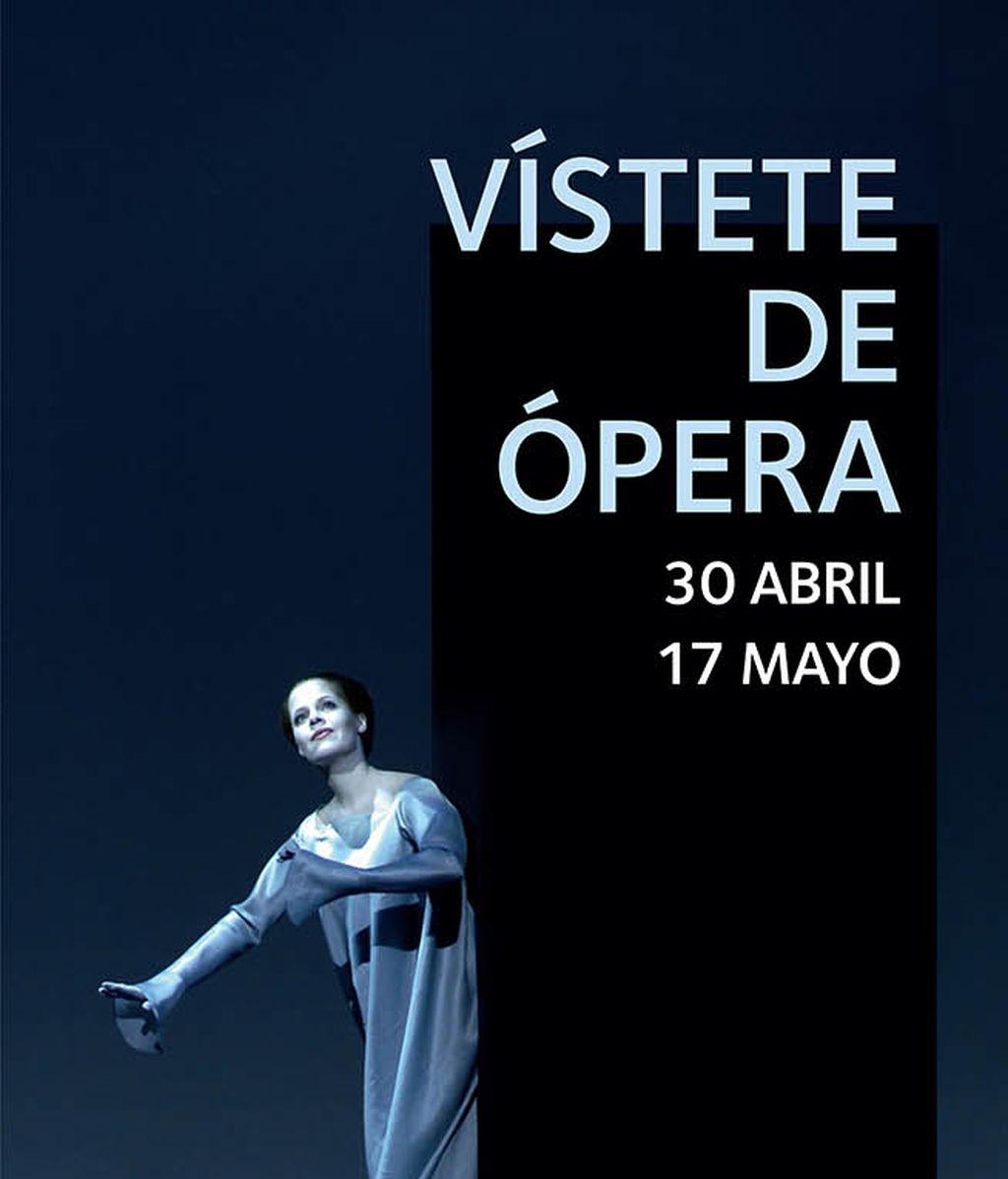 Vístete de ópera