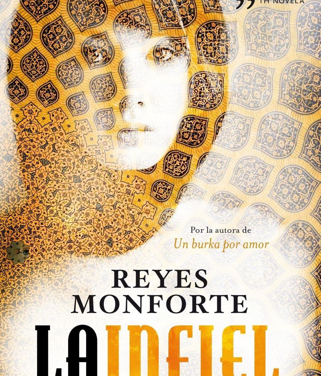 Portada del libro 'La infiel', de Reyes Monforte