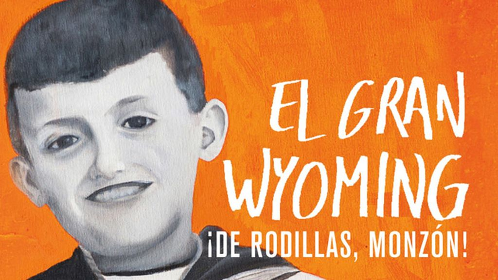 De rodillas Monzón - el Gran Wyoming