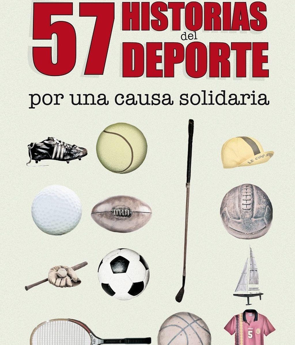 57 historias del deporte por una causa solidaria