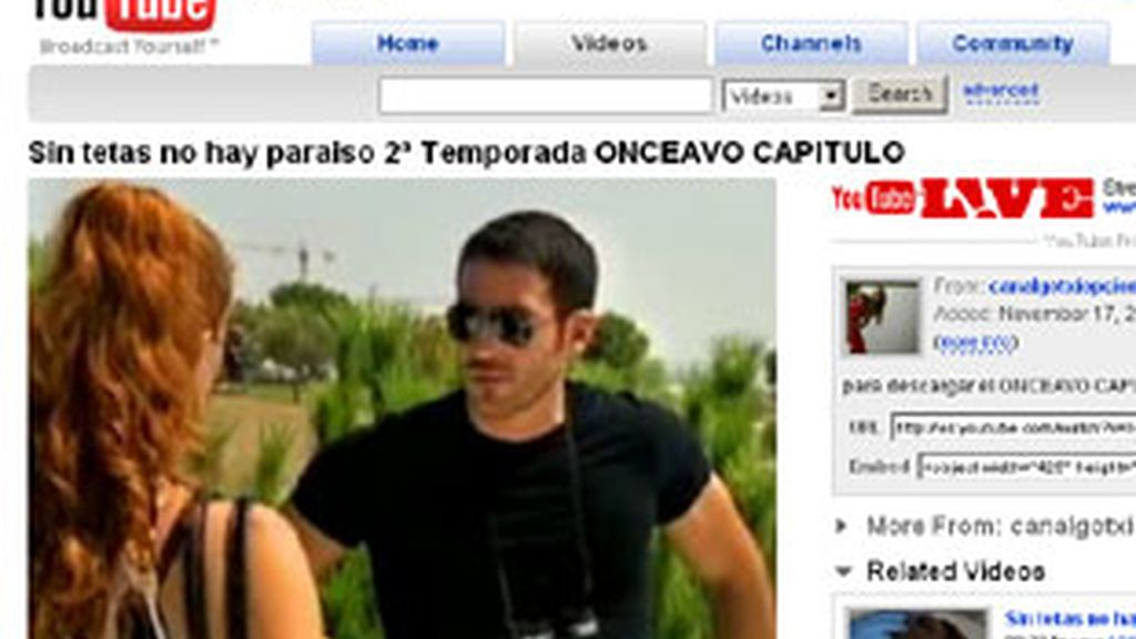 Capítulo de 'Sin tetas no hay paraíso' colgado en YouTube.