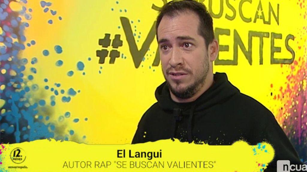 """El Langui: """"Mandamos un mensaje directo a los testigos del acoso, a los valientes"""""""