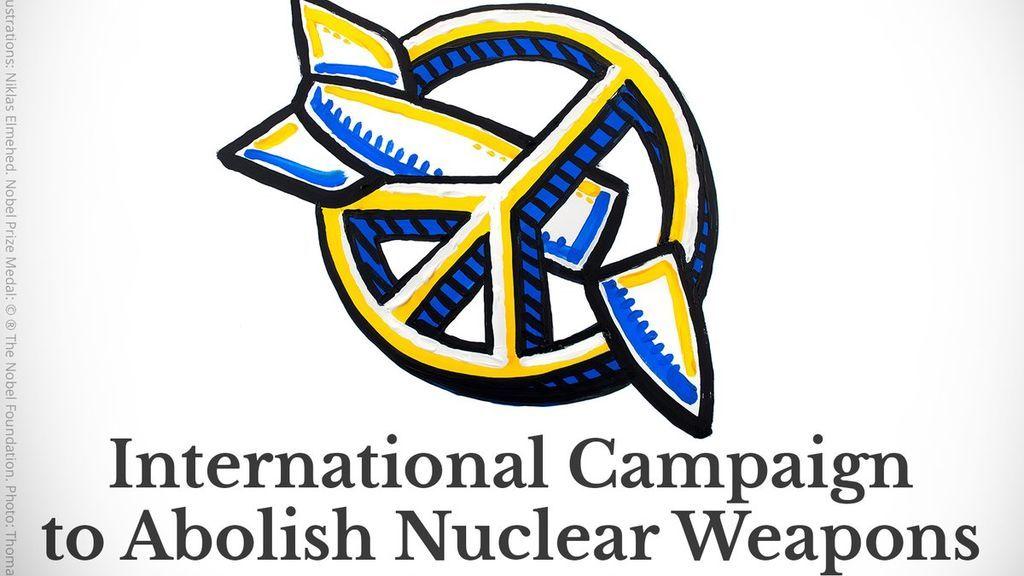 La campaña internacional para la Abolición de las Armas Nucleares, Premio Nobel de la Paz