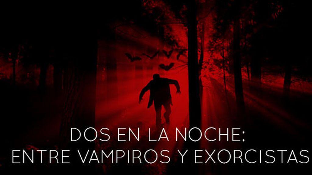 Programa 93 (26/10/2017) - 'Dos en la noche' entre vampiros y exorcistas