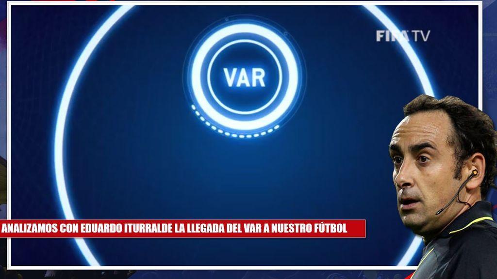 """""""No creo que el VAR esté listo para las primeras jornadas de Liga"""": Iturralde rebaja la euforia del videoarbitraje"""