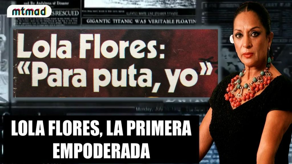 Lola Flores: 'Para Puta, yo', Ms Nina reacciona a la hemeroteca empoderada