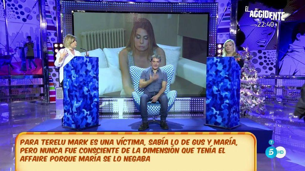 Las Campos se posicionan sobre si Mark es víctima o consentidor de la relación de María con Gustavo