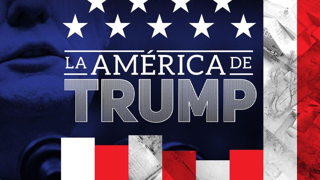 Cuatro estrena 'La América de Trump', especial con Josep Cuní sobre el presidente más polémico en la Casa Blanca