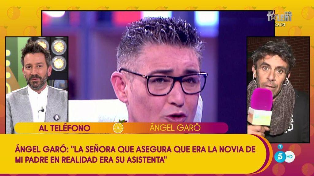 """Ángel Garó: """"La señora que asegura ser la novia de mi padre era su asistenta"""""""