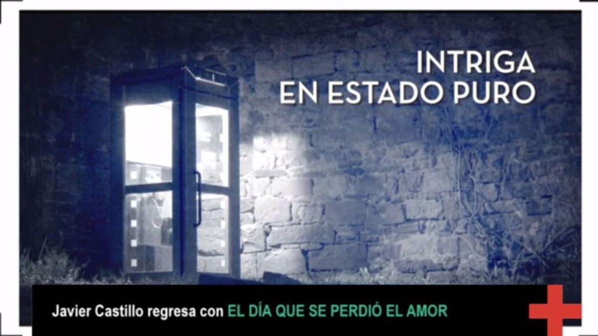 """Javier Castillo publica """"El día que se perdió el amor"""""""
