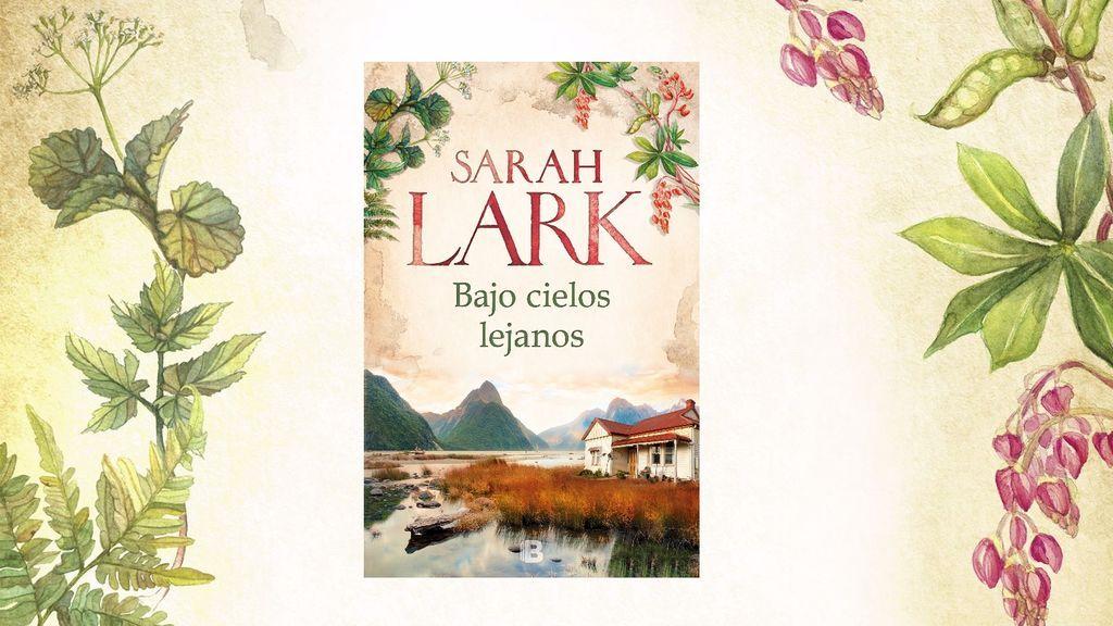 """Bajo cielos lejanos"" de Sarah Lark"