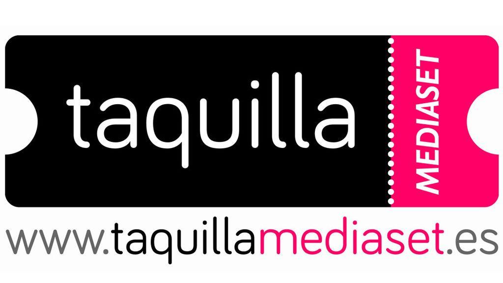 TAQUILLA MEDIASET COMPRAR ENTRADAS
