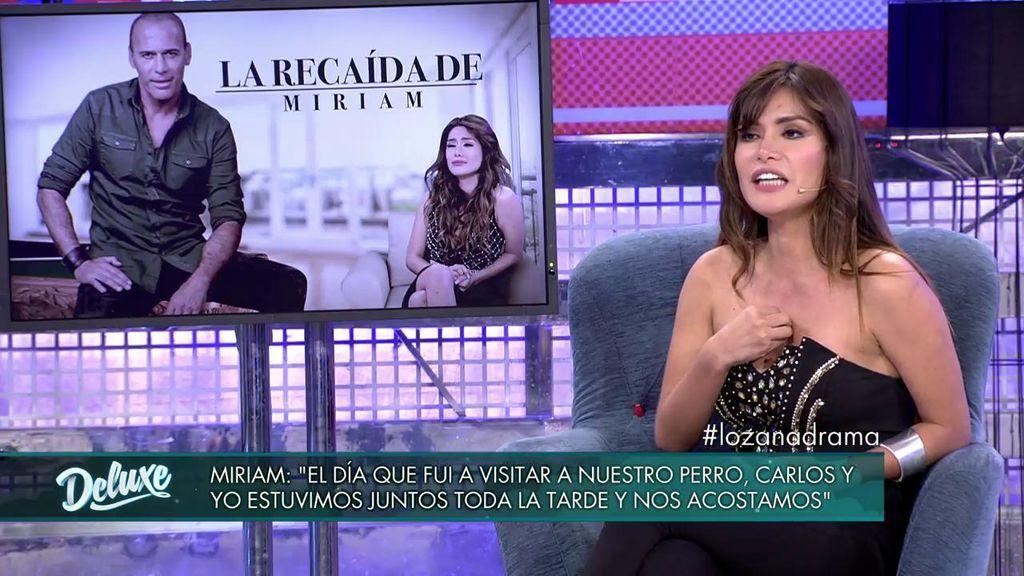 """Miriam Saavedra: """"Fui a visitar a Carlos con la excusa de ver al perro y acabé acostándome con él"""""""