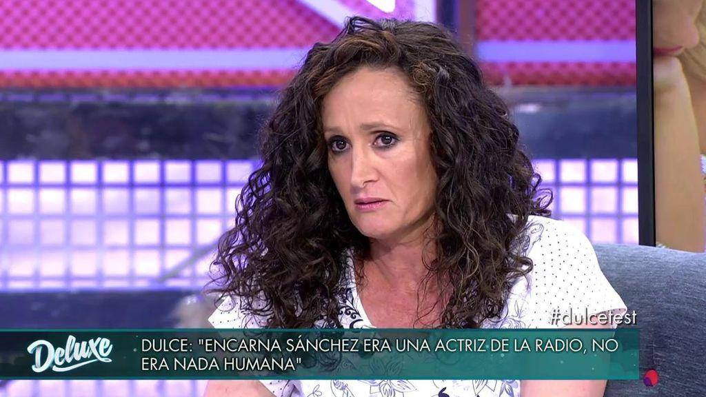 """Dulce arremete contra Encarna Sánchez: """"No era nada humana y se creía dios"""""""