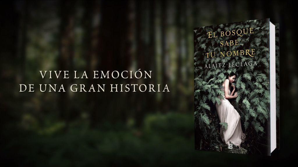 'El bosque sabe tu nombre' de Alaitz Leceaga