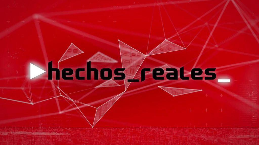 'Hechos reales' (25/07/18), programa completo