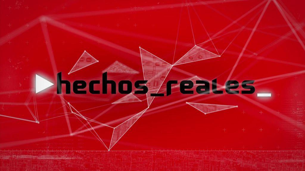 'Hechos reales' (01/08/18), programa completo
