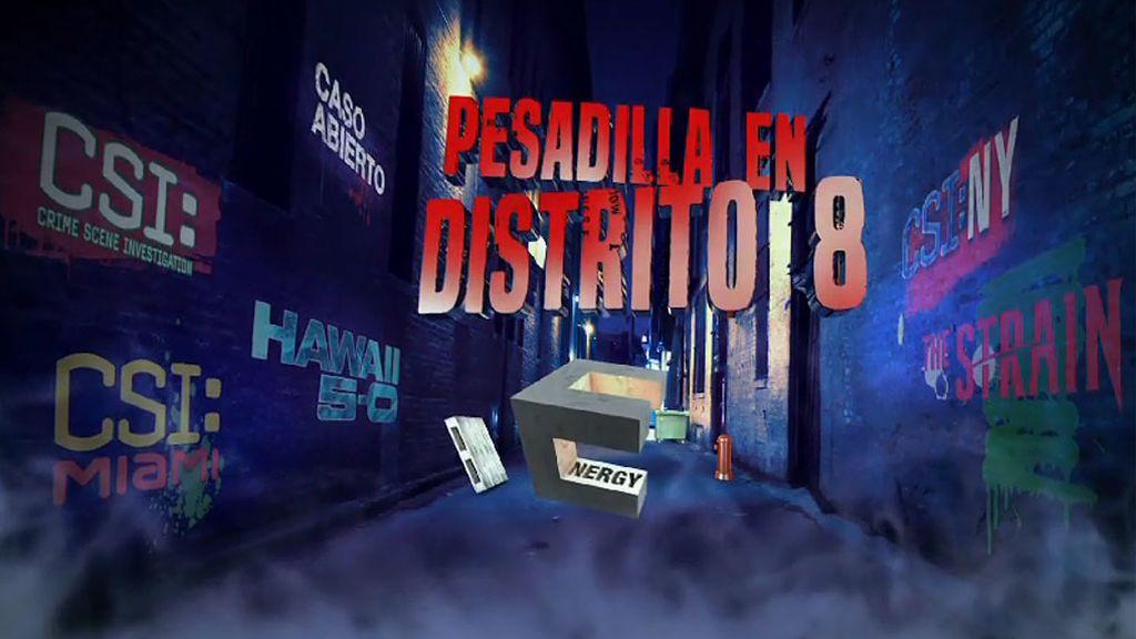 Pesadilla en Distrito 8