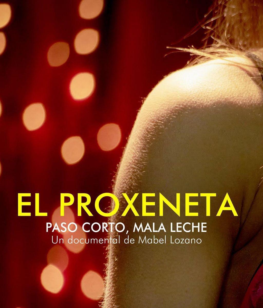 """Mabel lozano estrena El Proxeneta, paso corto, mala leche"""" primer documental que da voz al testimonio de un exproxeneta para contar cómo se sustenta este delito."""