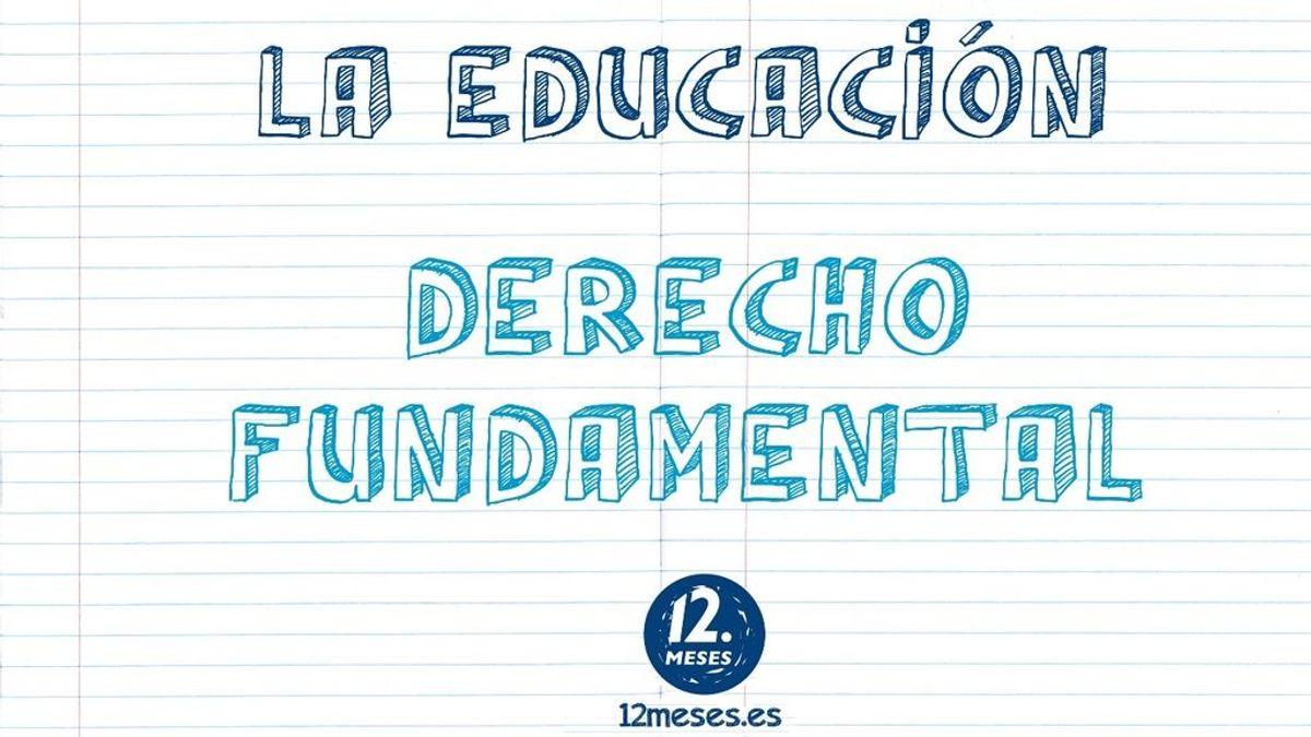 La  educación debe ser un derecho fundamental en todas las sociedades