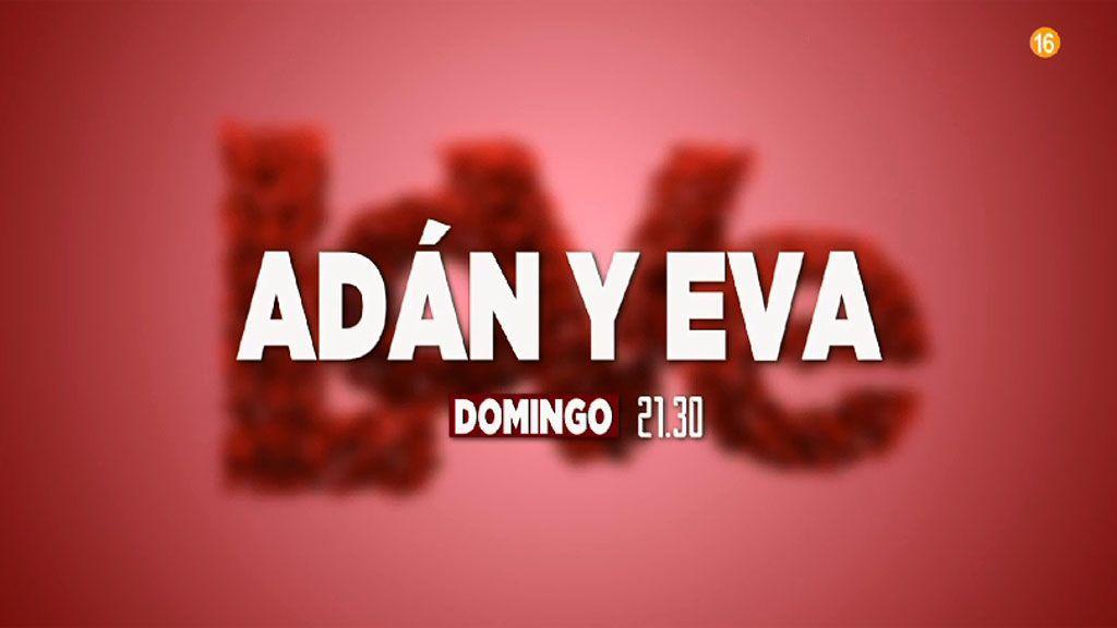 Los domingos a las 21:30 horas 'Adán y Eva' en BeMad Love