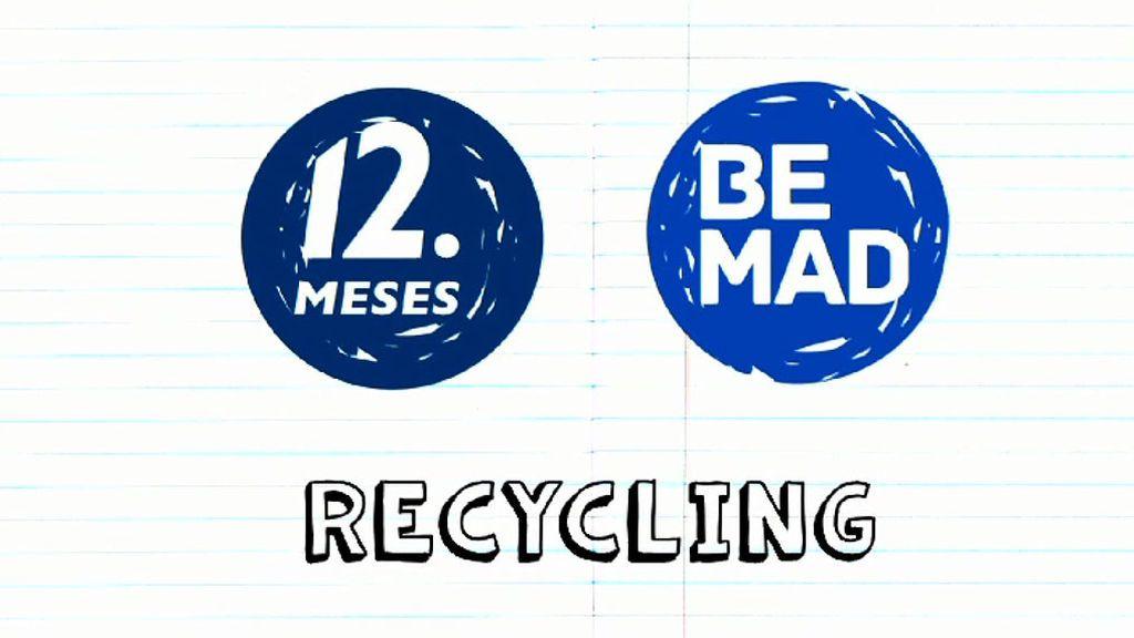 El lunes día Be recycling en BeMad Life