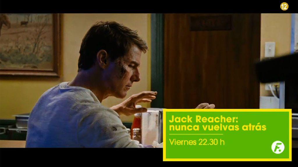 Y el viernes más 'Jack Reacher' en FDF