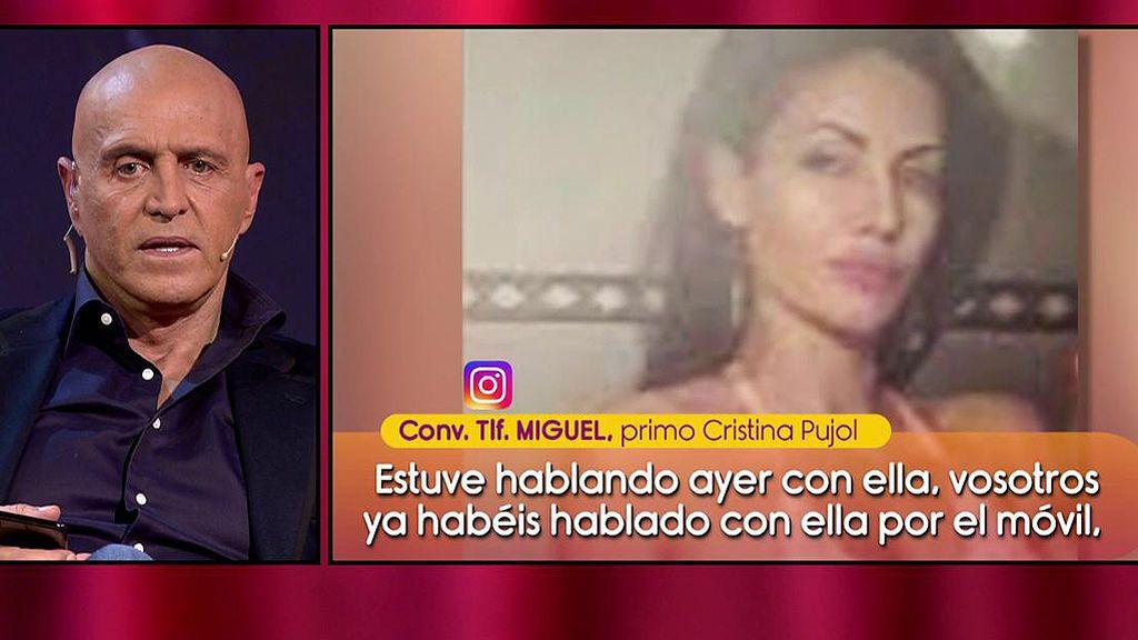 """El primo de Cristina nos da la razón: """"Lleváis muchos días hablando con ella"""""""